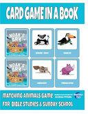 Card Game in a Book   Noah s Ark Book PDF