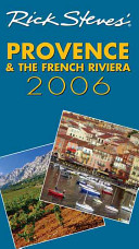 Rick Steves  Provence and the French Riviera 2012
