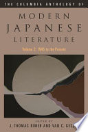 The Columbia Anthology of Modern Japanese Literature: From 1945 to the present Readings Reflect Profound Changes In Artistic Styles Ideals