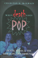 When Death Goes Pop : fields have struggled with one of...