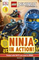 DK Readers L1: LEGO NINJAGO: Ninja in Action Book