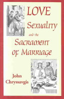 Love  Sexuality  and the Sacrament of Marriage