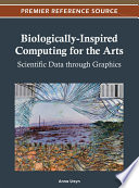 Biologically Inspired Computing for the Arts  Scientific Data through Graphics