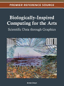 download ebook biologically-inspired computing for the arts: scientific data through graphics pdf epub