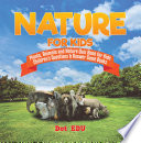Nature for Kids   Plants  Animals and Nature Quiz Book for Kids   Children s Questions   Answer Game Books