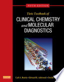 Tietz Textbook of Clinical Chemistry and Molecular Diagnostics   E Book
