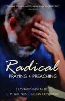 Radical Praying and Preaching