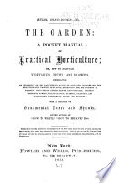 The Garden; a Pocket Manual of Practical Horticulture
