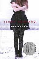 And we stay / Jenny Hubbard.