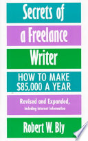 Secrets of a Freelance Writer, Second Edition