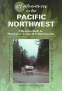 RV Adventures in the Pacific Northwest