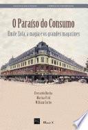 O Paraíso do Consumo - Émile Zola, a magia e os grandes magazines