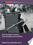 The European Union  Civil Society and Conflict