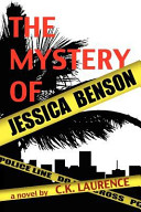 The Mystery of Jessica Benson Life And Death Intersects The Drama