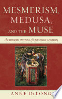 Mesmerism  Medusa  and the Muse