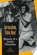 Jerusalem, Take One!