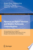 Advances on Digital Television and Wireless Multimedia Communications