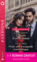 Captifs d'un scandale - Pour une escapade romantique - Brûlant comme un souvenir Book
