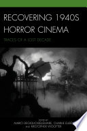 Recovering 1940s Horror Cinema book