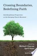 Crossing Boundaries  Redefining Faith