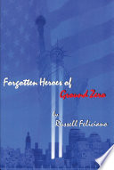 Forgotten Heroes Of Ground Zero