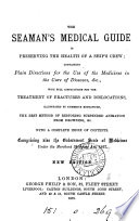 The Seaman S Medical Guide In Preserving The Health Of A Ship S Crew