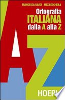 Ortografia pratica dell italiano dalla A alla Z