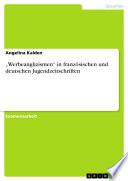 Werbeanglizismen    in franz  sischen und deutschen Jugendzeitschriften