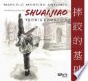 Introdução ao Shuaijiao