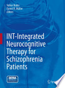 INT Integrated Neurocognitive Therapy for Schizophrenia Patients
