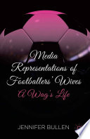 Media Representations of Footballers  Wives