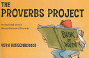 The Proverbs Project  An Illustrated Journey Through the Book of Proverbs