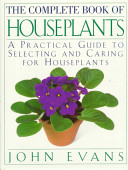 The Complete Book of Houseplants
