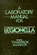A Laboratory Manual For Legionella