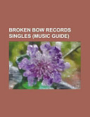 Broken Bow Records Singles Consists Of Articles Available From Wikipedia Or Other