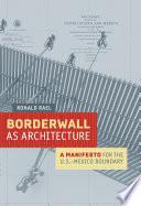 Borderwall as Architecture