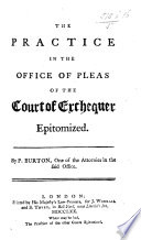The Practice in the Office of Pleas of the Court of Exchequer Epitomized