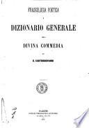 Fraseologia poetica e dizionario generale della Divina Commedia per G  Castrogiovanni