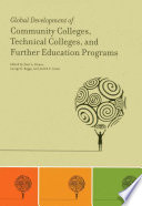 Global Development of Community Colleges  Technical Colleges  and Further Education Programs