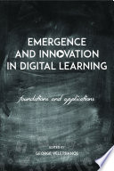 Emergence and Innovation in Digital Learning