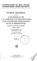 Investigation Of Real Estate Bondholders Reorganizations Public Hearings Before A Subcommittee Of 73 2 74 2