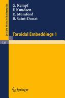 Toroidal Embeddings 1