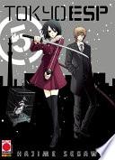 Tokyo ESP 5 (Manga) : più dura e le cose stanno...