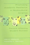 Promoting Academic Resilience in Multicultural America