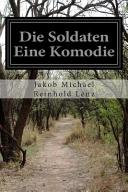 Die Soldaten Eine Komodie