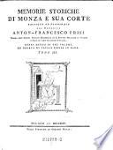 Memorie storiche di Monza e sua corte Raccolte ed esaminate dal Canonica