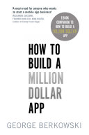 How to Build a Million Dollar App