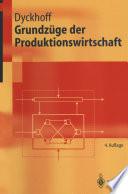 Grundzüge der Produktionswirtschaft