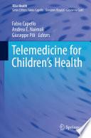Telemedicine for Children s Health