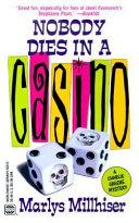 Nobody Dies in a Casino